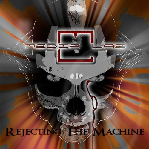 Media Lab - Rejecting the Machine (EP) (2017)