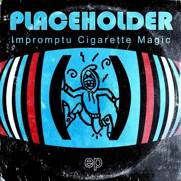 Placeholder Impromptu Cigarette Magic  (2019) Fih