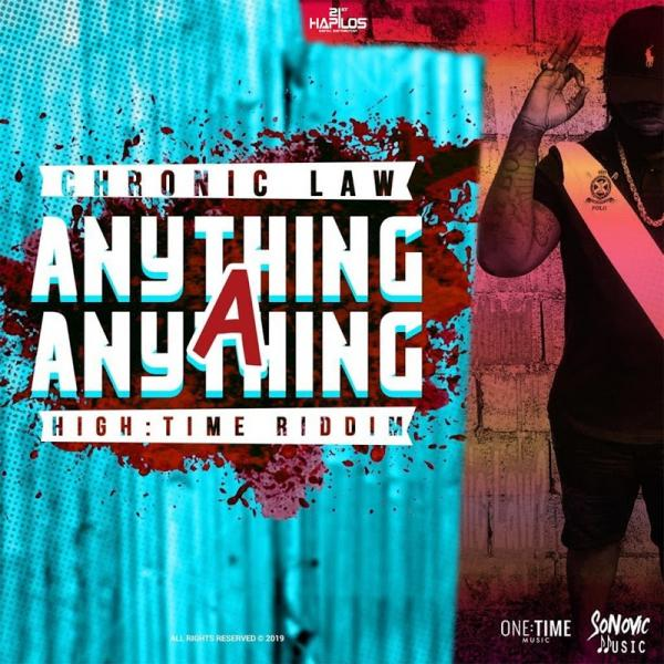 Chronic Law Anything A Anything Single  (2019) Jah