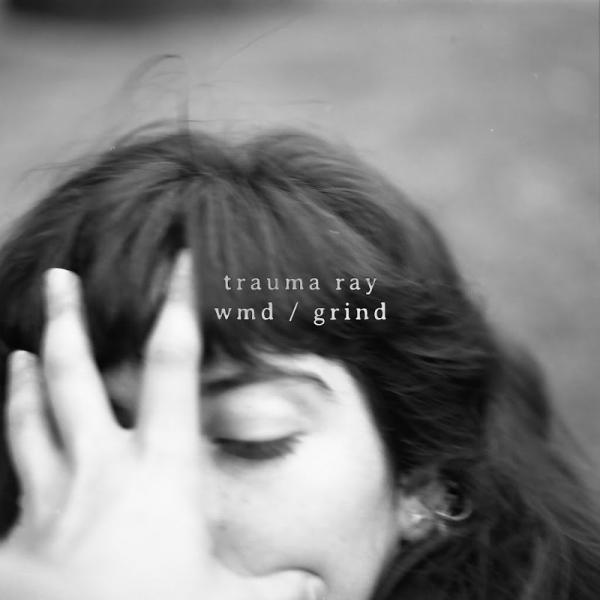 Trauma Ray Wmd  Grind Ep  (2019) Entitled