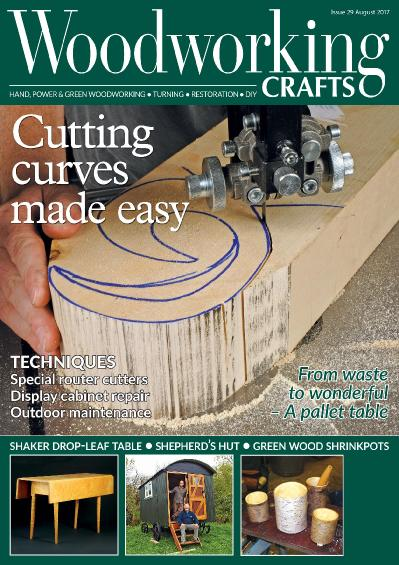 Woodworking Crafts  Issue 29  August (2017)