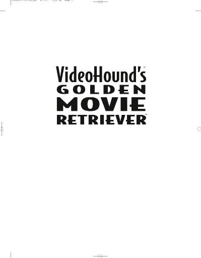 VideoHound 's Golden Movie Retriever Jim Craddock