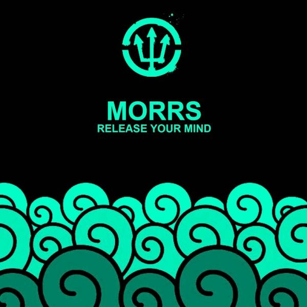 Morrs Release Your Mind SINGLE  2019