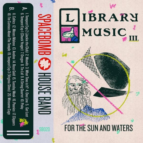 Spacebomb House Band Library Music III For The Sun And Waters  2018