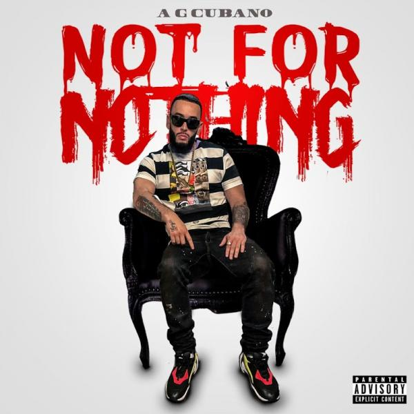 AG Cubano Not For Nothing  2019