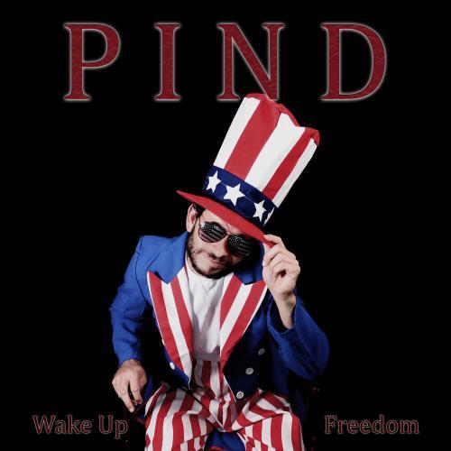 Pind - Wake up Freedom [Single] (2019)