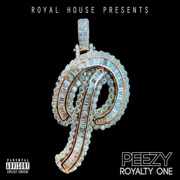 Peezy Royalty One 2019