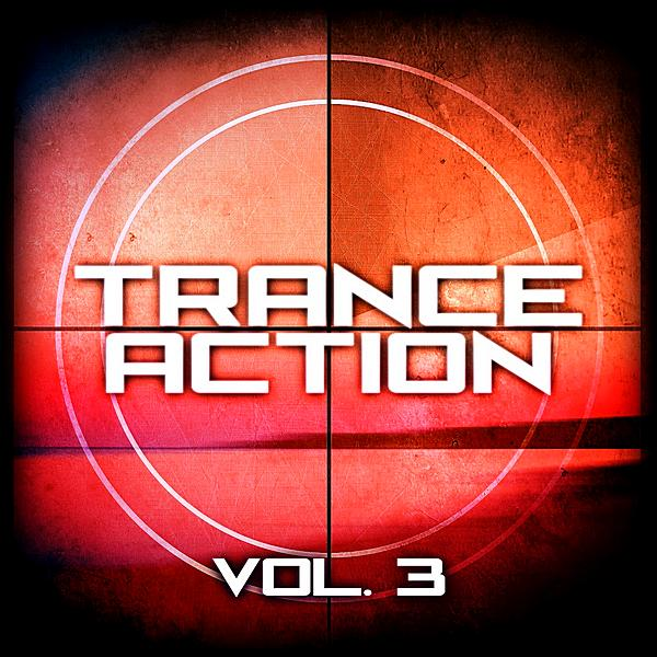 Trance Action Vol 3 (2019)