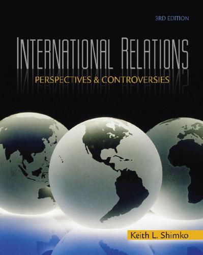 International Relations Perspectives and Controversies Ed 3