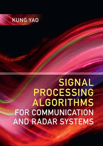 Signal Processing Algorithms for Communication and Radar Systems