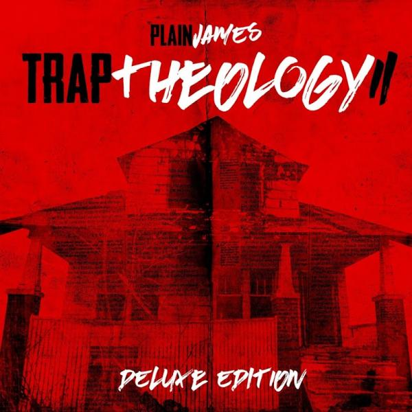 Plain James Trap Theology 2 Deluxe Edition 2017