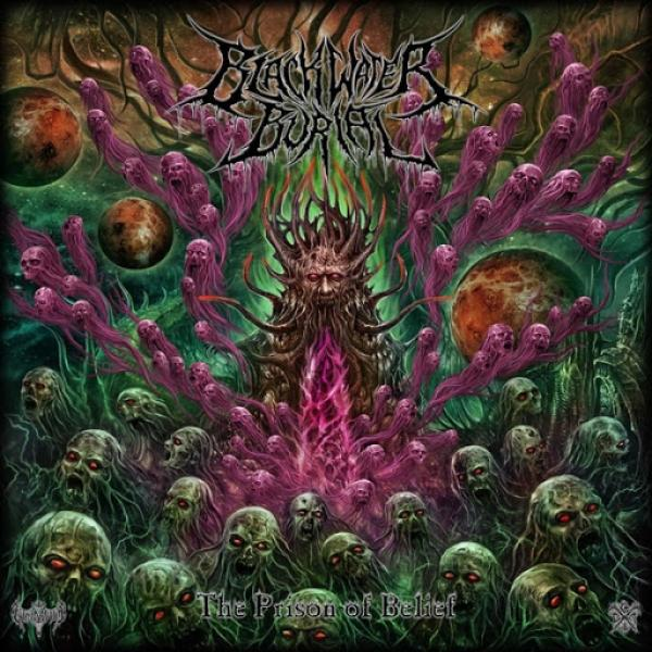 Blackwater Burial The Prison Of Belief 2019