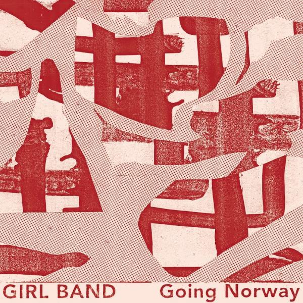 Girl Band Going Norway SINGLE  2019