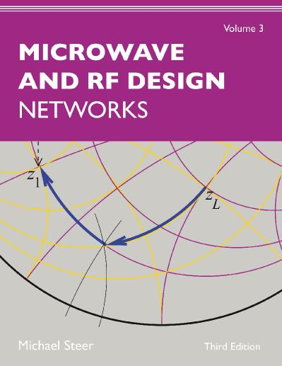 Microwave and RF Design, Volume 3 Networks, Third Edition