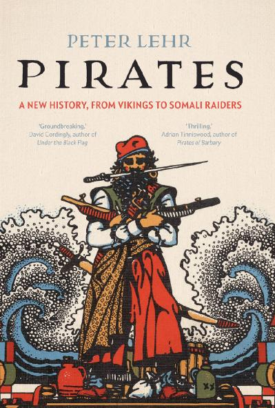 Pirates  A New History, from Vikings