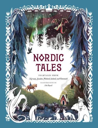 Nordic Tales   Folktales from Norway Sweden Finland Iceland and Denmark