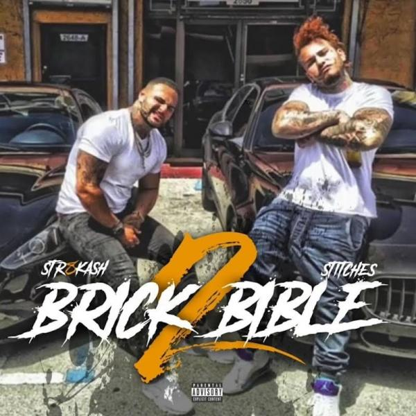 Stitches and Str8 Kash Brick Bible 2 (2019)