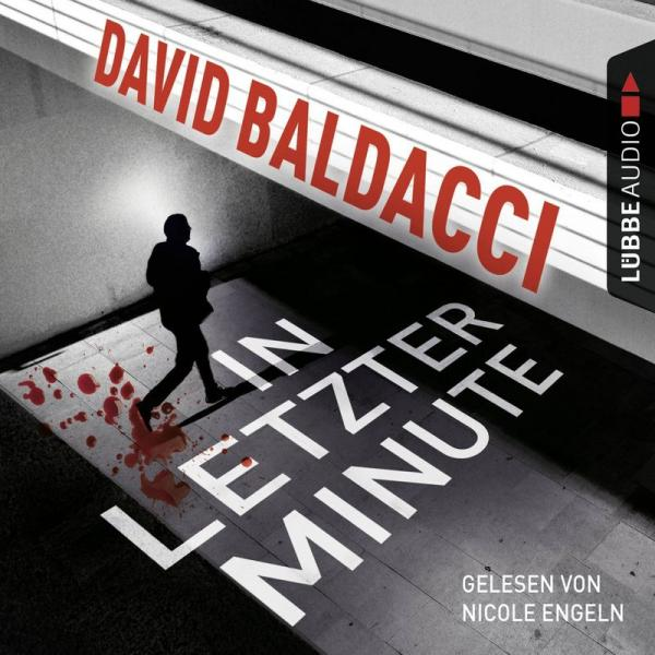 David Baldacci In Letzter Minute AUDIOBOOK DE  2016