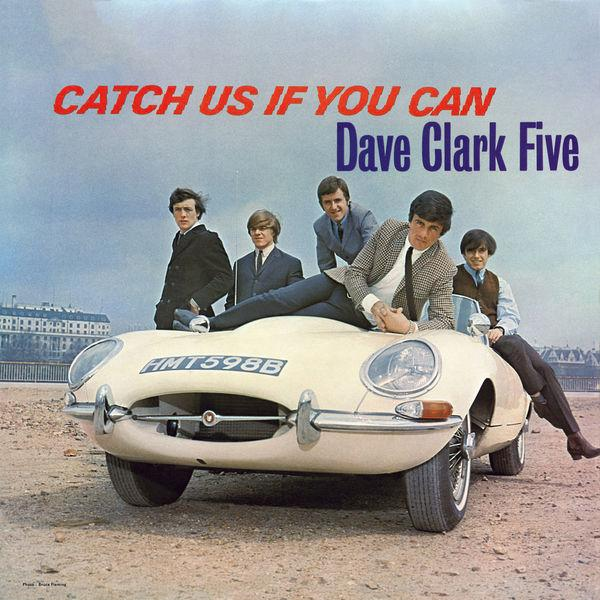 The Dave Clark Five - Catch Us If You Can (Remaster) (2019)