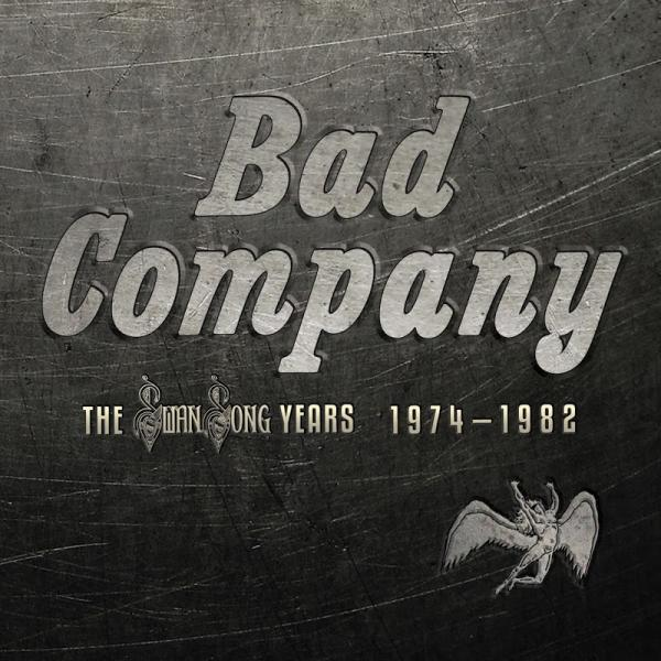 Bad Company   Swan Song Years 1974 1982 Remastered