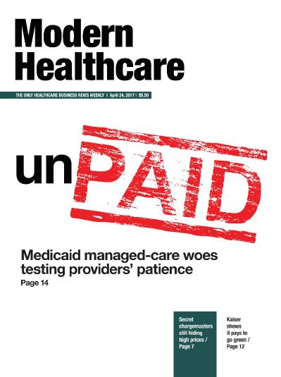 Modern Healthcare  April 24 (2017)