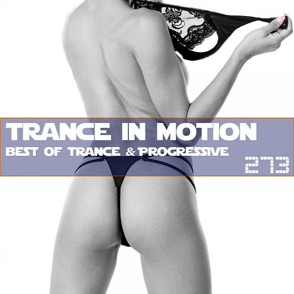 Trance In Motion Vol 273 (2019)