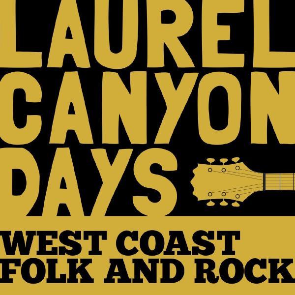 VA   Laurel Canyon Days West Coast Folk and Rock (2019)