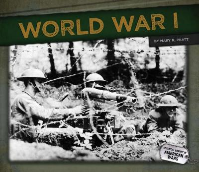 World War I (Essential Library of American Wars)