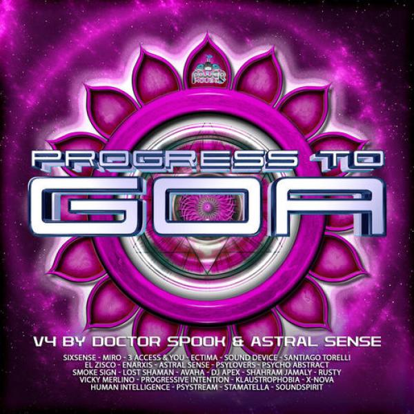 VA   Progress to Goa, Vol  4 (Compiled by Doctor Spook & Astral Sense) (2019)