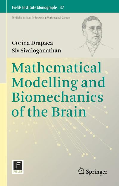Mathematical Modelling and Biomechanics of the Brain