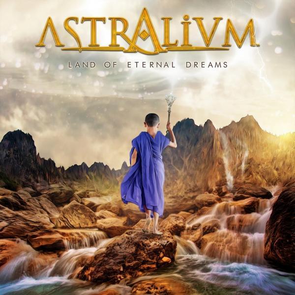 Astralium   Land of Eternal Dreams (2019)