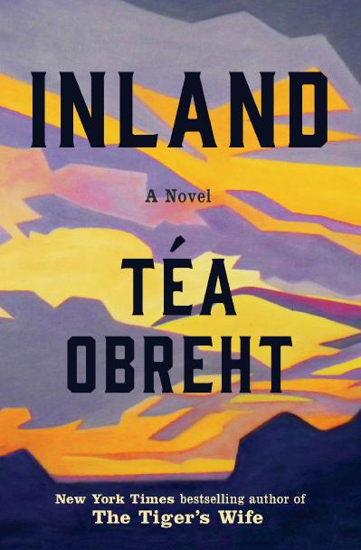 Inland - Tea Obreht