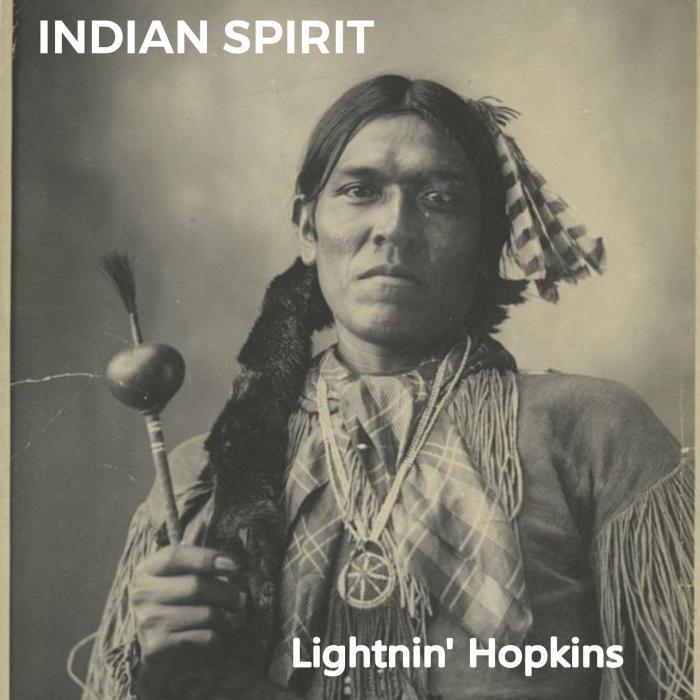 Lightnin' Hopkins - Indian Spirit (2019)