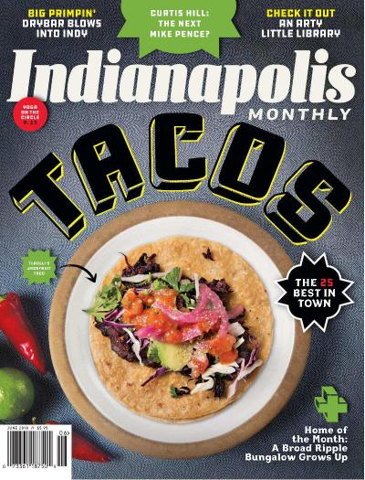 Indianapolis Monthly - June (2018)