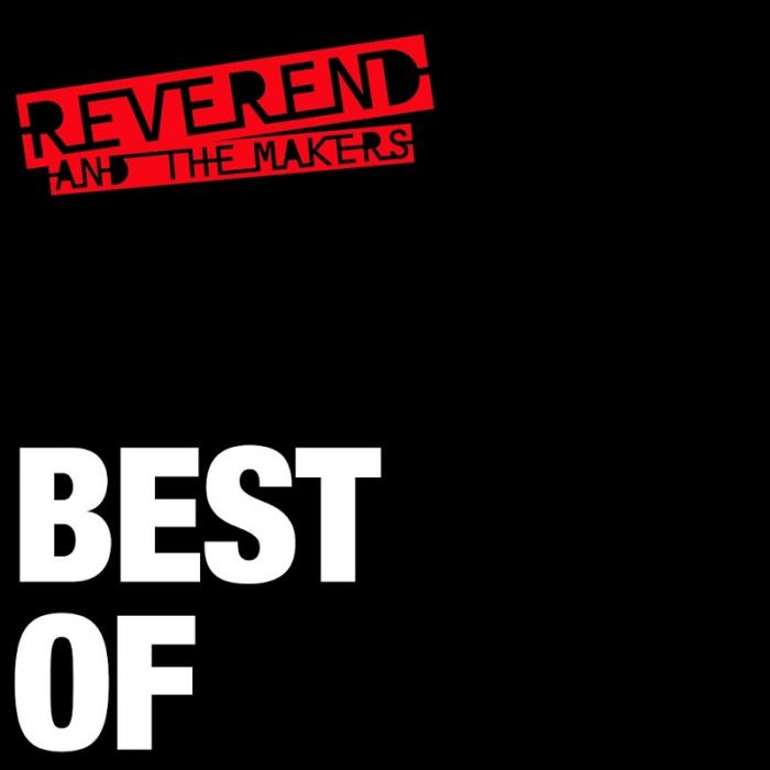 Reverend And The Makers Best Of  (2019)