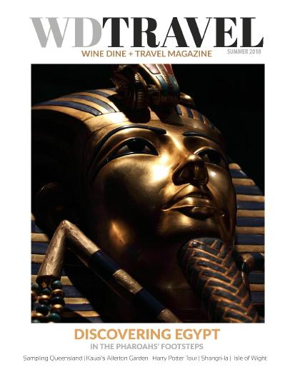 WDT Wine Dine & & Travel Magazine - Summer 2018 Discovering Egypt Special