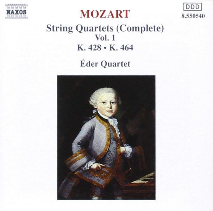 Mozart   Complete String Quartets, Vol  1 (K464 & K428)  Eder Quartet   Naxos Release