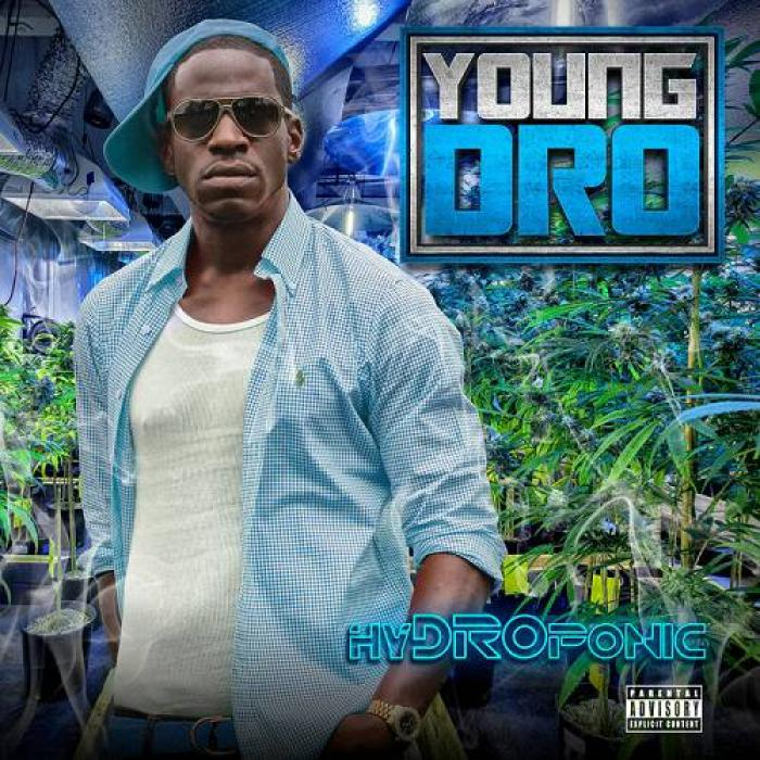 Young Dro   HyDROponic (2019)