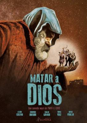 Убить Бога / Matar a Dios (2017) BDRip 720p