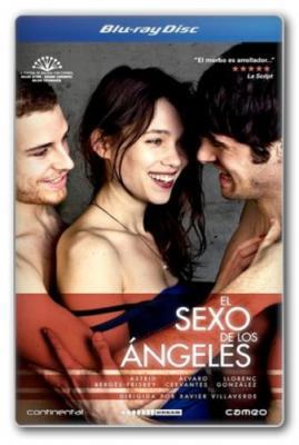 Секс ангелов / El sexo de los angeles / The Sex of the Angels (2012) BDRip 1080p