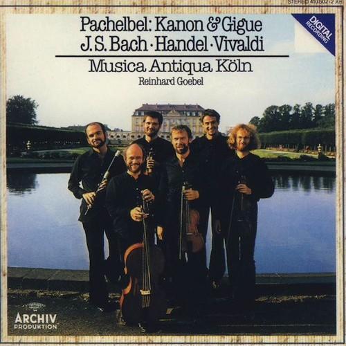 Pachelbel · J S  Bach · Handel · Vivaldi   Musica Antiqua Köln, Reinhard Goebel 2009