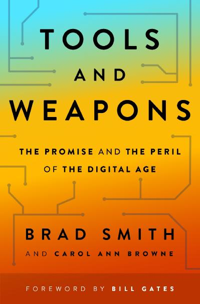 Brad Smith Carol Ann Browne - Tools and Weapons