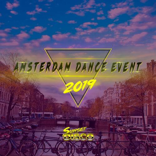 Sunset Disco   Amasterdam Dance Event (2019)
