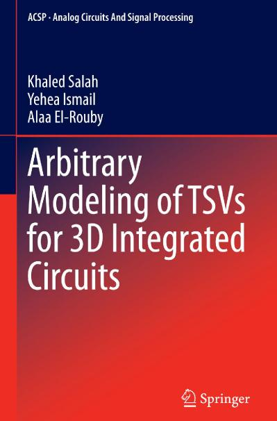 Arbitrary Modeling of TSVs for 3D Integrated Circuits