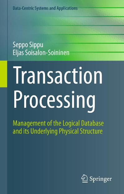 Transaction Processing Management of the Logical Database and its Underlying Physi...