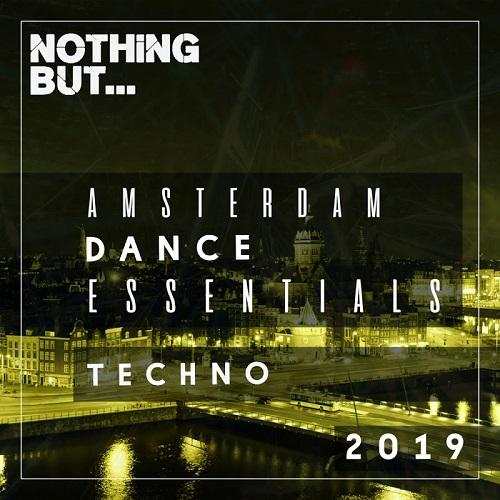 Nothing But   Amsterdam Dance Essentials (2019) Techno