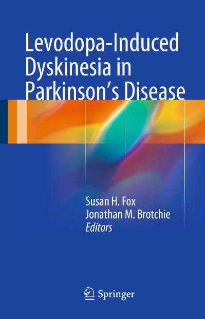 Levodopa-Induced Dyskinesia in Parkinson`s Disease