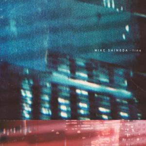 Mike Shinoda - fine (Single) (2019)