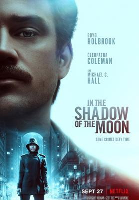 В тени Луны / In the Shadow of the Moon (2019) WEBRip 720p   Пифагор